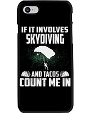 IF IT INVOLCES SKYDIVING AND TACOS COUNT ME IN Phone Case thumbnail