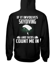 IF IT INVOLCES SKYDIVING AND TACOS COUNT ME IN Hooded Sweatshirt thumbnail