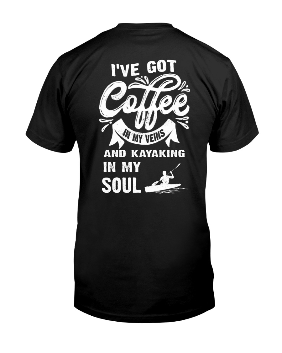 KAYAKING IN MY SOUL Classic T-Shirt