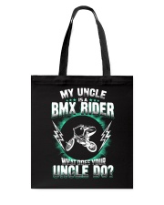 MY UNCLE IS A BMX RIDER Tote Bag thumbnail