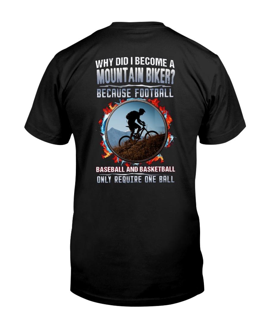 I BECOME A MOUNTAIN BIKER Classic T-Shirt