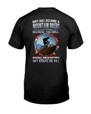 I BECOME A MOUNTAIN BIKER Classic T-Shirt back