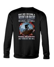 I BECOME A MOUNTAIN BIKER Crewneck Sweatshirt thumbnail