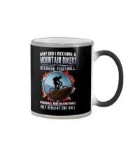 I BECOME A MOUNTAIN BIKER Color Changing Mug thumbnail