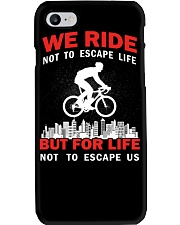 WE RIDE NOT TO ESCAPE LIFE BUT FOR LIFE Phone Case thumbnail