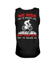 WE RIDE NOT TO ESCAPE LIFE BUT FOR LIFE Unisex Tank thumbnail