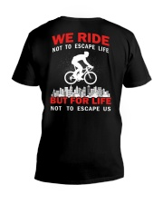 WE RIDE NOT TO ESCAPE LIFE BUT FOR LIFE V-Neck T-Shirt thumbnail