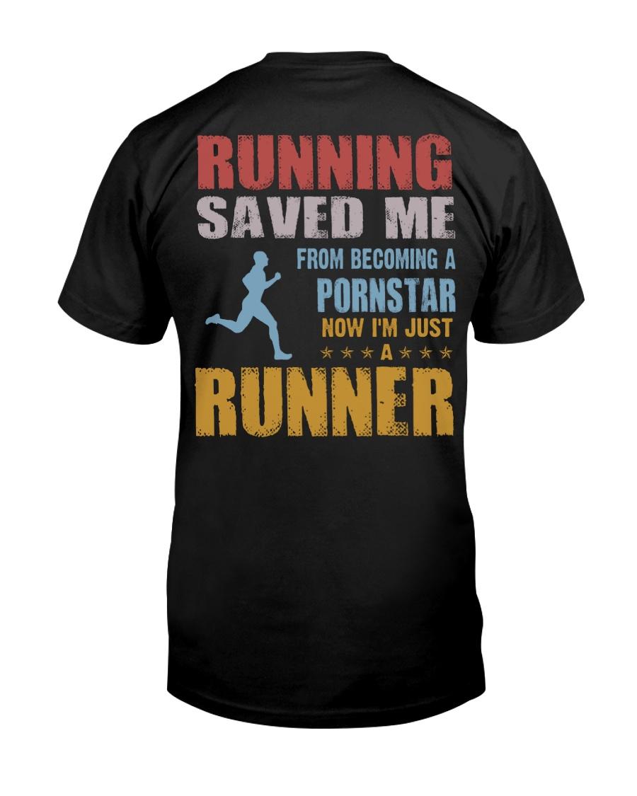RUNNING SAVED ME Classic T-Shirt