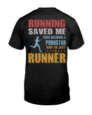RUNNING SAVED ME Classic T-Shirt back