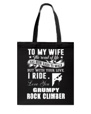 ROCKCLIMBER WIFE - PERFECT PRENSENT GIFST FOR WIFE Tote Bag thumbnail