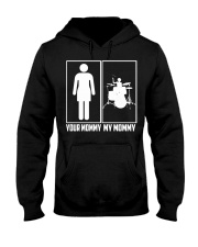 DRUM- YOUR MOMMY - MY MOMMY Hooded Sweatshirt thumbnail