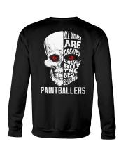 THE BEST BECOME PAINTBALLERS Crewneck Sweatshirt thumbnail