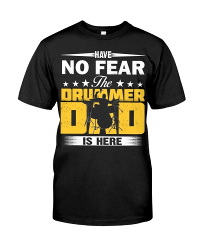 HAVE NO FEAR THE DRUMMER DAD IS HERE