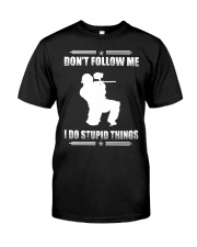 PAINTBALLING - DON'T FOLLOW ME Classic T-Shirt fro