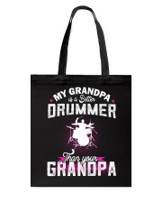 MY GRANDPA IS BETTER A DRUMMER THAN YOUR GRANDPA Tote Bag thumbnail