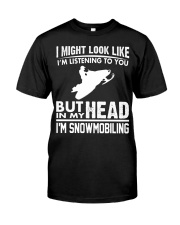 IN MY HEAD I'M SNOWMOBILING Classic T-Shirt front
