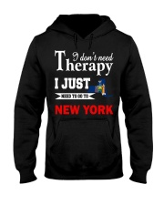 NEW YORK - NEED TO GO TO NEW YORK Hooded Sweatshirt thumbnail