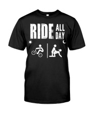 BMX RIDE ALL DAY Classic T-Shirt front