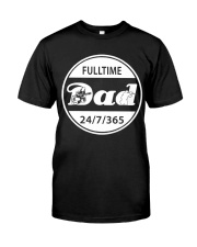 FULLTIME PAINTBALL DAD Classic T-Shirt front