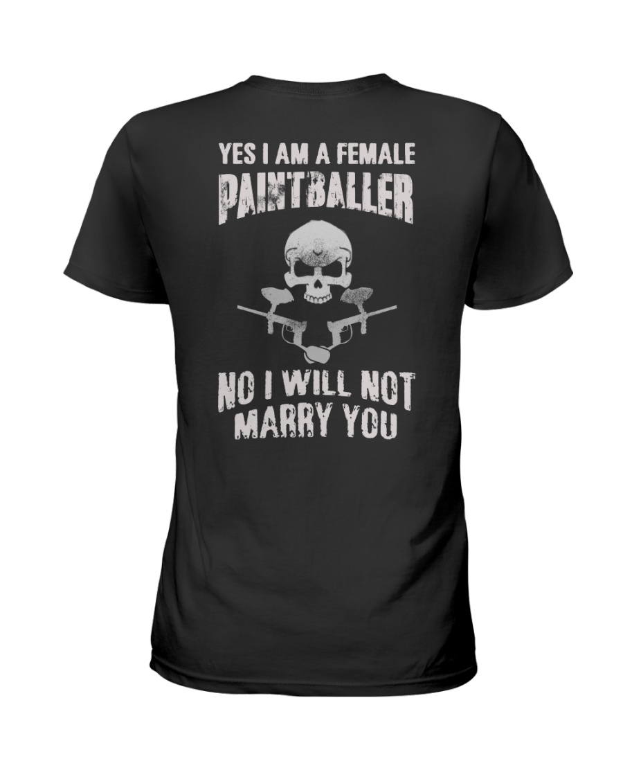YES I AM A FEMALE PAINTBALLER Ladies T-Shirt