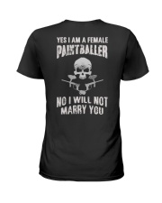 YES I AM A FEMALE PAINTBALLER Ladies T-Shirt back