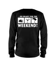 SO READY FOR THE WEEKEND - SKYDIVING Long Sleeve Tee thumbnail