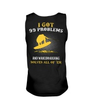 I GOT 99 PROBLEMS AND WAKEBOARD' SOLVES ALL OF 'EM Unisex Tank thumbnail