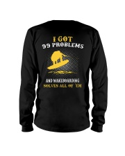 I GOT 99 PROBLEMS AND WAKEBOARD' SOLVES ALL OF 'EM Long Sleeve Tee thumbnail