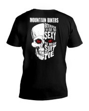 MOUNTAIN BIKERS BECAUSE I'M FAR TOO SEXY V-Neck T-Shirt thumbnail