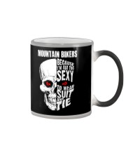 MOUNTAIN BIKERS BECAUSE I'M FAR TOO SEXY Color Changing Mug thumbnail