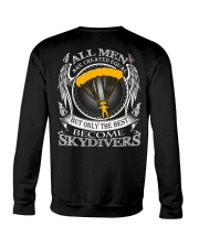 Only the best become Skydivers Crewneck Sweatshirt thumbnail