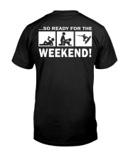 SO READY FOR THE WEEKEND - WAKEBOARDING Classic T-Shirt back