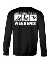 SO READY FOR THE WEEKEND - WAKEBOARDING Crewneck Sweatshirt thumbnail