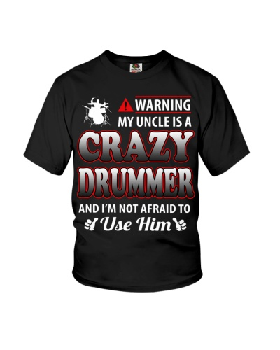 MY UNCLE IS A CRAZY DRUMMER