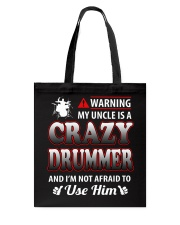 MY UNCLE IS A CRAZY DRUMMER Tote Bag thumbnail