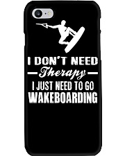 I DON'T NEED THERAPY I JUST NEED TO GO WAKEBOARD' Phone Case thumbnail