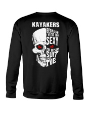 KAYAKERS BECAUSE I'M FAR TOO SEXY Crewneck Sweatshirt thumbnail