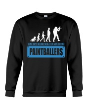SOME BOYS BECOME MEN A FEW MEN BECOME PAINTBALLERS Crewneck Sweatshirt thumbnail