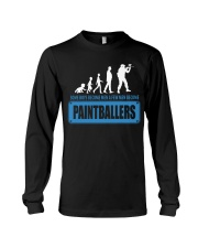 SOME BOYS BECOME MEN A FEW MEN BECOME PAINTBALLERS Long Sleeve Tee thumbnail