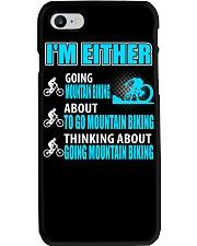 I'M EITHER THINKING ABOUT GOING MOUNTAIN BIKING Phone Case thumbnail