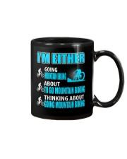 I'M EITHER THINKING ABOUT GOING MOUNTAIN BIKING Mug thumbnail