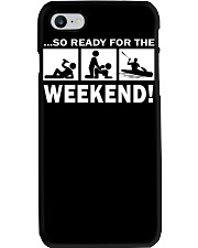 SO READY FOR THE WEEKEND - KAYAKING Phone Case thumbnail