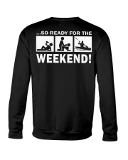 SO READY FOR THE WEEKEND - KAYAKING Crewneck Sweatshirt thumbnail