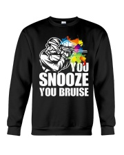 YOU SNOOZE YOU BRUISE Crewneck Sweatshirt thumbnail