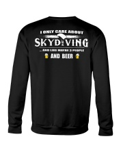 I ONLY CARE ABOUT SKYDIVING AND BEER Crewneck Sweatshirt thumbnail