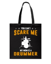 YOU CAN'T SCARE ME MY MOM IS A DRUMMER Tote Bag thumbnail