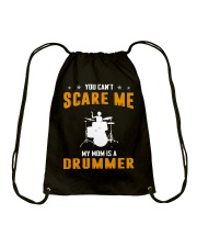 YOU CAN'T SCARE ME MY MOM IS A DRUMMER Drawstring Bag thumbnail