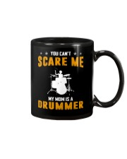 YOU CAN'T SCARE ME MY MOM IS A DRUMMER Mug thumbnail