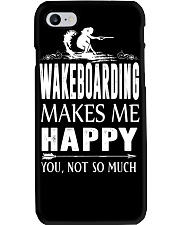 WAKEBOARDING MAKES ME HAPPY - YOU NOT SO MUCH Phone Case thumbnail