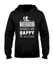 WAKEBOARDING MAKES ME HAPPY - YOU NOT SO MUCH Hooded Sweatshirt thumbnail